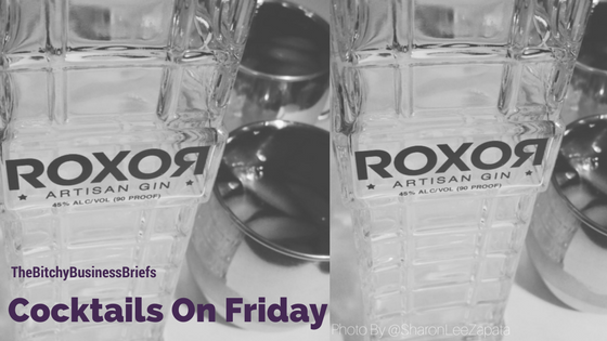 Cocktails on Friday with Roxor Artisan Gin!