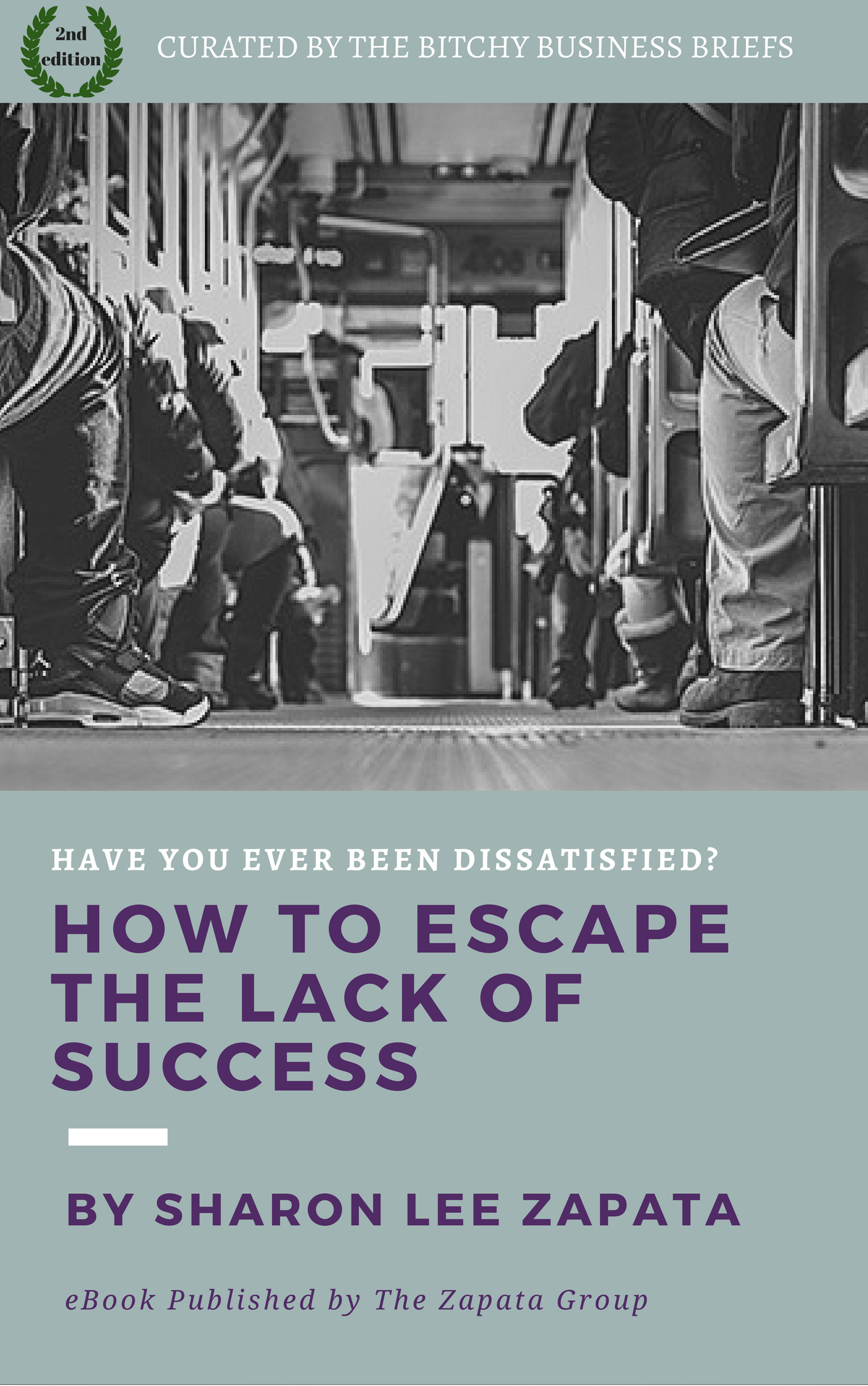 FREE eBook How to Escape the Lack of Success… have you ever been dissatisfied?