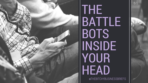 Battle Bots Inside Your Head